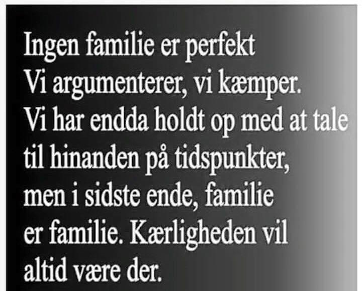 familie citater Ingen familie er perfekt.   DAGENSDELER.DK familie citater