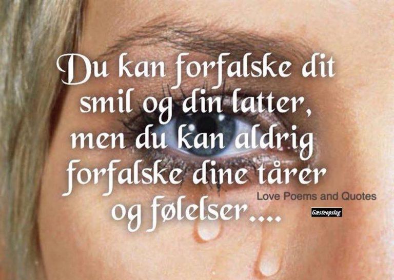 citater om tårer Du kan altid forfaldske dine tårer og følelser   DAGENSDELER.DK citater om tårer