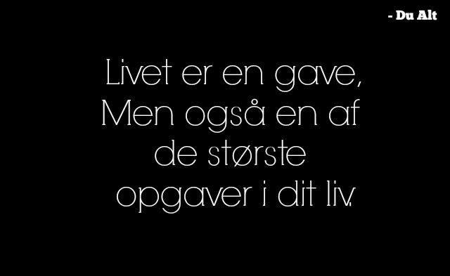 livet er en gave citat