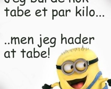 seje citater på dansk Minions citater   DAGENSDELER.DK seje citater på dansk